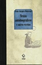 Textos Autobiográficos e Outros Escritos