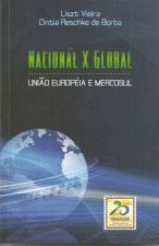 Nacional x Global: União Europeia e Mercosul