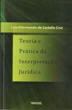 Teoria e Pratica da Interpretacao Juridica