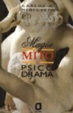 Magia, Mito e Psicodrama