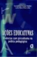 Acões Educativas: Vivências com Psicodrama na Prática Pedagógica