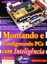 Montando e Configurando Pcs com Inteligência