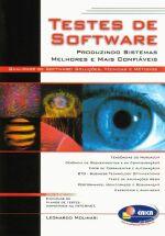 Teste de Software - Produzindo Sistemas Melhores e Mais Confiáveis
