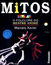 Mitos o Folclore do Mestre André