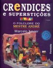 Crendices e Superstições