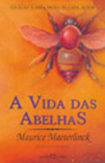 Vida Das Abelhas, A