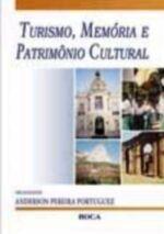 Turismo, Memória e Patrimônio Cultural