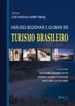 Análises Regionais e Globais do Turismo Brasileiro