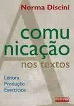A Comunicacao Nos Textos - Leitura, Producao E Exercicios