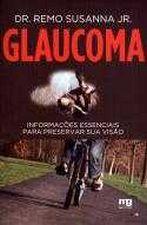 Glaucoma - Informações Essenciais para Preservar Sua Visão