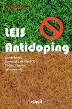 Leis Antidoping - Comentários, Convenção da Unesco, Código Mundial