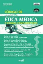 Código de Ética Médica e Normas Complementares