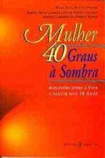 Mulher 40 Graus À Sombra
