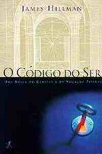 Código do Ser, O: Uma Busca do Caráter e da Vocação Pessoal