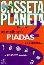 Casseta e Planeta 2 - as Melhores Piadas do Planeta