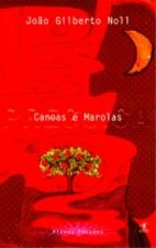 Canoas e Marolas - Coleção Plenos Pecados - Vol. 5