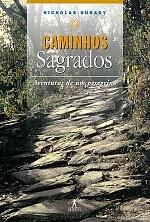 Caminhos Sagrados: Aventuras de um Peregrino