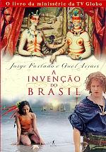 Invençao Do Brasil, A - 1ª Ed. 2000