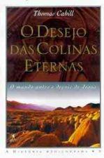 O desejo das colinas eternas