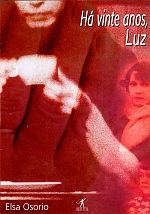 Ha Vinte Anos, Luz