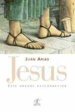 Jesus esse Grande Desconhecido