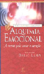 Alquimia Emocional: a Mente Pode Curar o Coração
