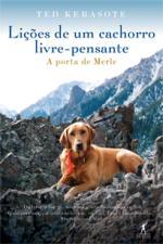 Lições de um Cachorro Livre - Pensante