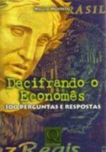 Decifrando o economês 300 perguntas e respostas