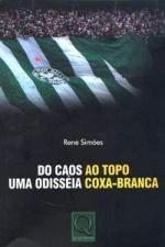 DO CAOS AO TOPO UMA ODISSÉIA COXA-BRANCA