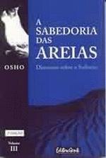 A Sabedoria das Areias Vol. 3 - Discursos Sobre o Sufismo