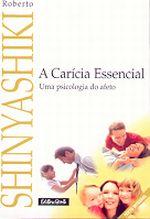Carícia Essencial, a (edição de Bolso)
