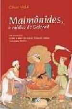 Maimônides, O Médico De Sefarad