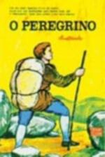 O peregrino - Ilustrado (2ª edição)