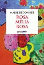 Rosa Mélia Rosa