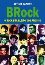 Brock o rock brasileiro dos anos 80