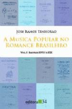 Musica Popular no Romance Brasileiro Vol.1: Seculo Xviii e Xix