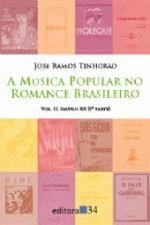 Musica Popular no Romance Brasileiro, a - Vol. 2: Seculoxx