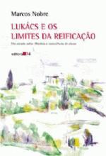Lukács e os Limites da Reificação