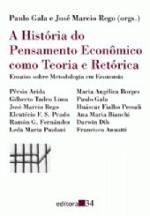 A História do Pensamento Econômico Como Teoria e Retórica