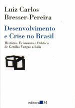 Desenvolvimento e Crise no Brasil