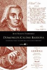 Domingos Caldas Barbosa: O Poeta da Viola, da Modinha e do Lundu (1740-1800)