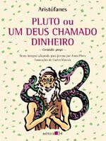 Pluto Ou Um Deus Chamado Dinheiro - Comedia Grega