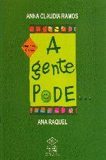 Gente Pode, A Gente Nao Pode, A - Vol. 2
