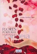 Flores Púrpuras da Redenção - 1ª Edição