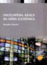 Enciclopédia Básica da Mídia Eletrônica