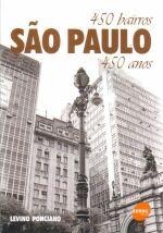 Sao Paulo 450 Bairros 450 Anos