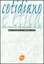 Cotidiano e Ética - Novas Crônicas da Vida Empresarial 2001-2005