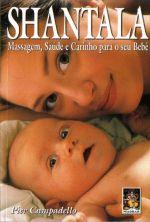 Shantala: Massagem, Saúde e Carinho para seu Bebê