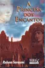 A Princesa dos Encantos - Sob o Domínio da Paixão