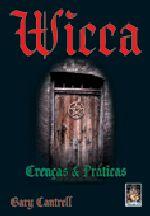 Wicca: Crenças e Práticas